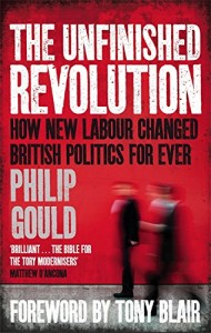 The Unfinished Revolution - Philip Gould