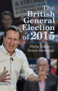 The British General Election of 2015 by Philip Cowley and Dennis Kavanagh - book cover