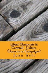 Liberal Demorats in Cornwall by John Ault - book cover